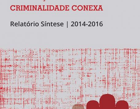 Crimes de Corrupção e Criminalidade Conexa – Relatório Síntese