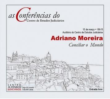 conf_cej_adriano_moreira