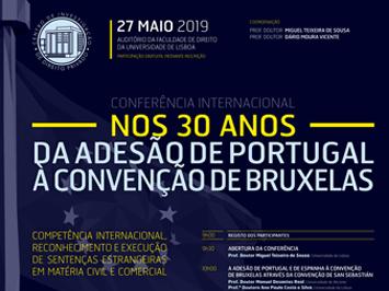 """Conferência Internacional """"Nos 30 anos da adesão de Portugal à Convenção de Bruxelas"""""""