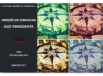 Direção de Comarcas – Juiz Presidente (e-book CEJ)