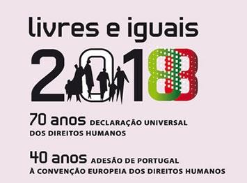 Conferência de Comemorações dos 70 anos da Declaração Universal de Direitos Humanos e dos 40 anos de Adesão de Portugal à Convenção Europeia de Direitos Humanos - Penafiel