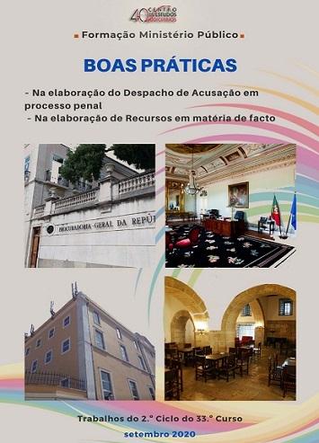 Boas práticas – Na elaboração do despacho de acusação em processo penal e na elaboração de recursos em matéria de facto