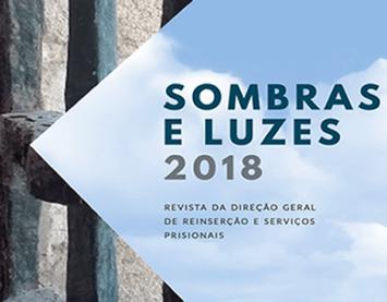 """""""Sombras e Luzes"""" - Revista da Direção Geral de Reinserção e Serviços Prisionais"""