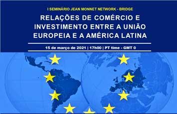 """Conferência """"Relações comerciais e de investimento entre União Europeia e América Latina"""""""