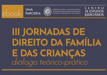 III Jornadas de Direito da Família e das Crianças - diálogo teórico-prático (e-book)