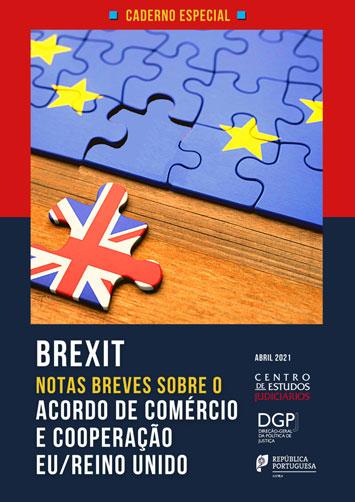 Brexit, Notas breves sobre o Acordo de Comércio e Cooperação EU/Reino Unido (e-book)