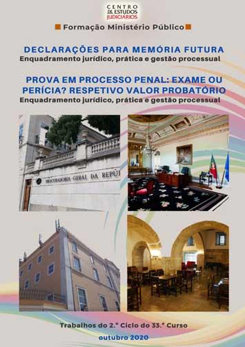 Declarações para Memória Futura e Prova em Processo Penal: Exame ou Perícia? Respetivo Valor Probatório (e-book)