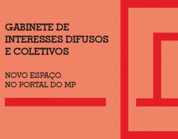 Lançamento do espaço Gabinete de Interesses Difusos e Coletivos