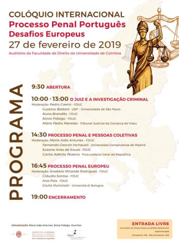"""Colóquio internacional """"Processo Penal Português. Desafios Europeus"""""""
