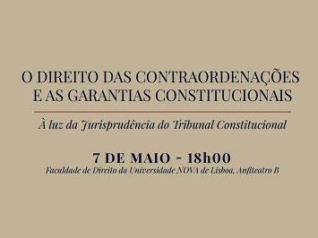 """Colóquio """"O Direito das Contraordenações e as Garantias Constitucionais"""""""