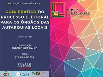 Guia Prático do Processo Eleitoral para os Órgãos das Autarquias Locais – 2021