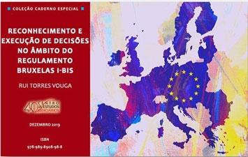 """E-book """"Reconhecimento e Execução de Decisões no Âmbito do Regulamento Bruxelas I-Bis"""""""
