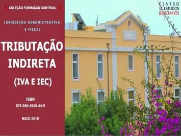 «Tributação Indireta (IVA e IEC)» (e-book )