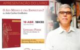 """Apresentação do livro """"O Ato Médico é uma Empreitada?"""", do autor João Carlos Gralheiro"""