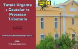 """E-book """"Tutela Urgente e Cautelar no Processo Tributário"""""""