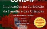 COVID: Implicações na Jurisdição da Família e das Crianças (e-book)