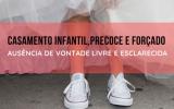 Dia Internacional das Raparigas. Campanha casamentos infantis, precoces ou forçados