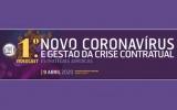 """Videocast: """"Novo Coronavírus e Gestão da Crise Contratual – Estratégias Jurídicas"""""""
