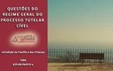 """""""Questões do Regime Geral do Processo Tutelar Cível"""" (e-book)"""