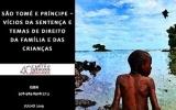 São Tomé e Príncipe - Vícios da Sentença e Temas de Direito da Família e das Crianças (e-book)