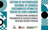 Sistema de referenciação nacional para crianças (presumíveis) vítimas de tráfico de seres humanos